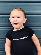 Load image into Gallery viewer, Babies #strongertogether Onesie - Select Sizes