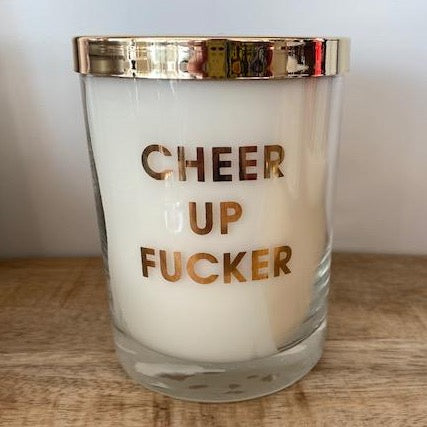 Cheer Up Fucker Candle
