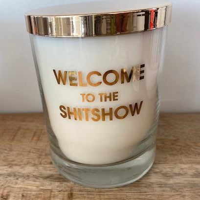 Welcome to the Shit Show Candle