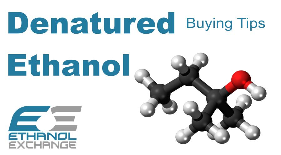 Denatured Ethanol Buying Tips