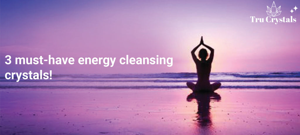 3 must-have energy cleansing crystals!