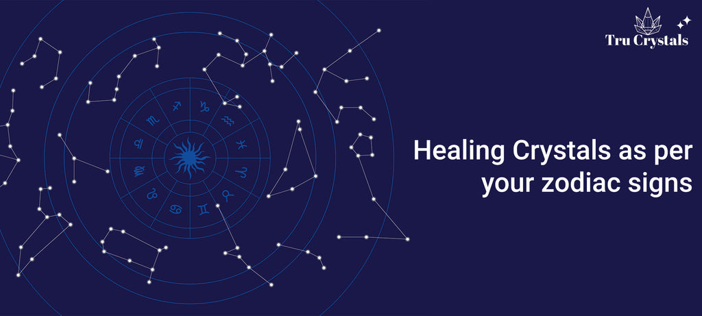 Healing Crystals as per your zodiac signs