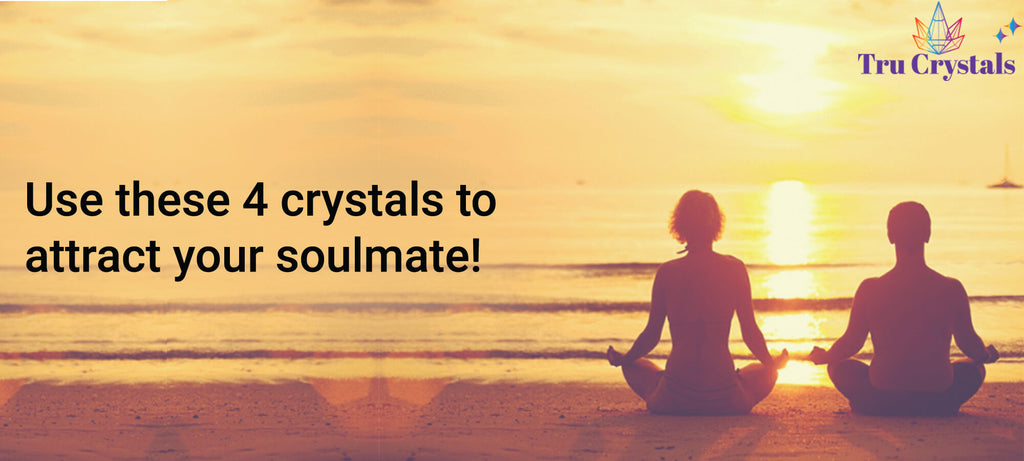 Use these 4 crystals to attract your soulmate!