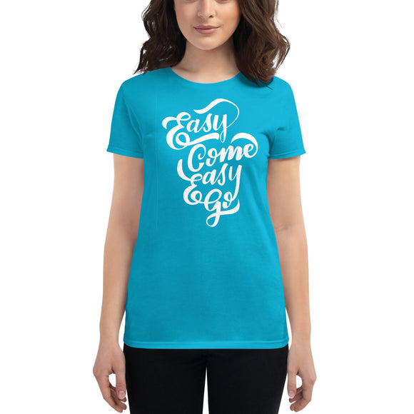 Easy Come Women's Shirt