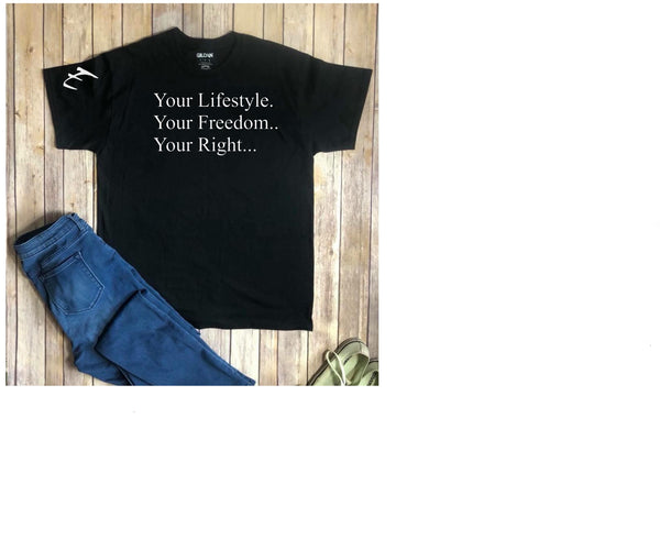 Your Freedom T Shirt