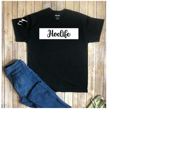 E HoeLife T Shirt