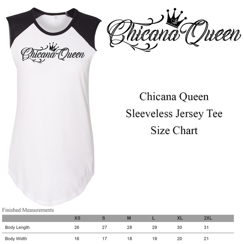 Size Chart - Chicana Queen Women's Sleeveless Jersey Tee