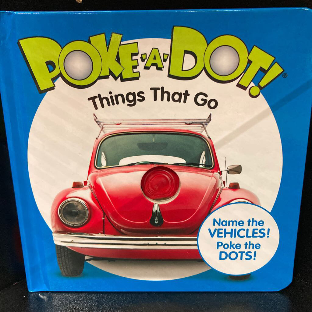 Poke a Dot~Things That Go
