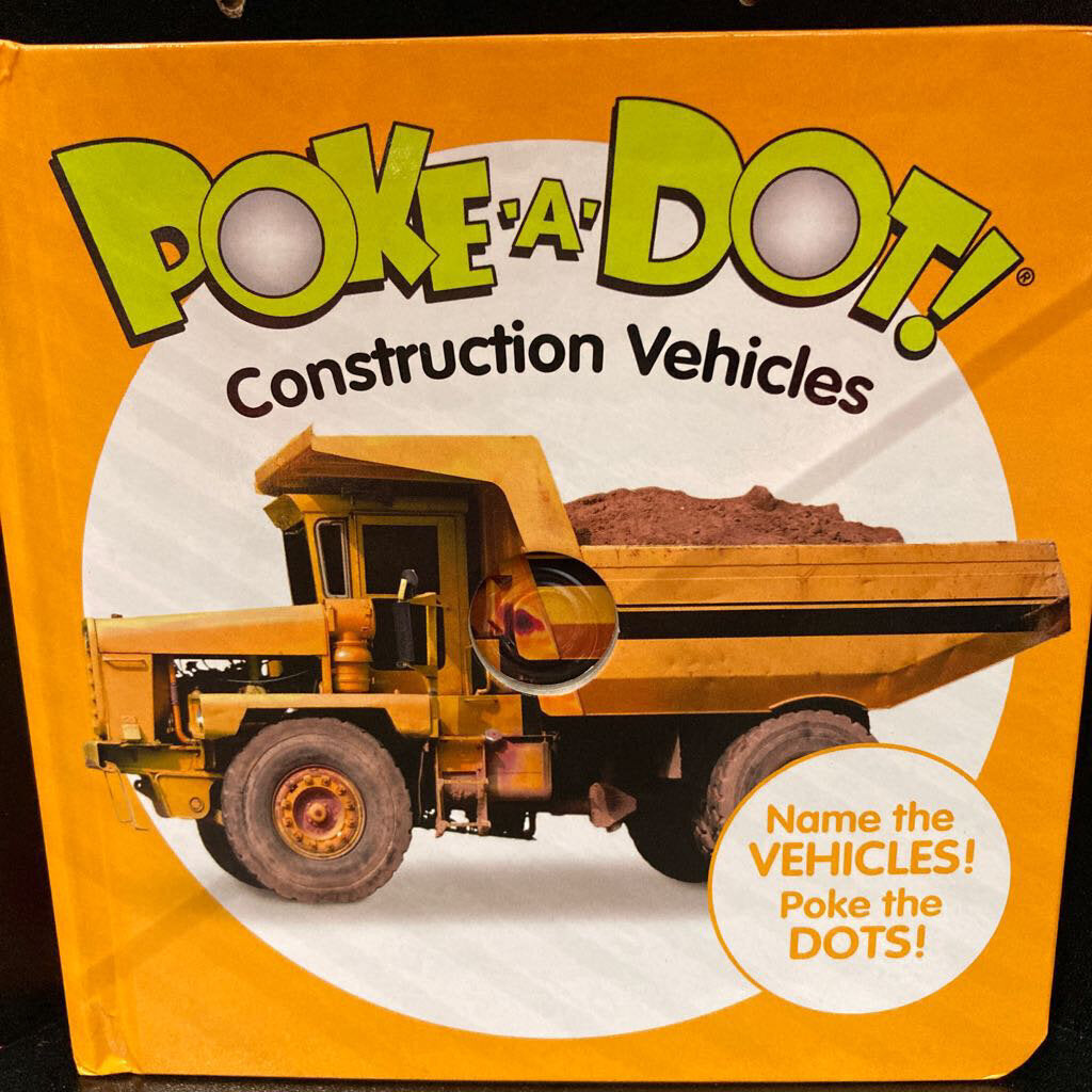 Poke a Dot~Construction Vehicles