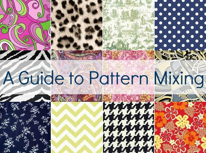 6 Tips for Perfect Pattern Mixing