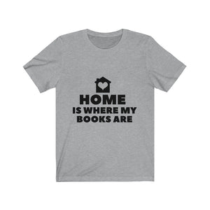 Bookish Haven Tee- Home Is Where My Books Are - A Bookish Haven