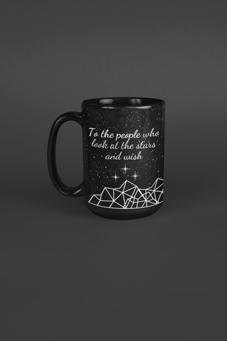 To the Stars who Listen Mug