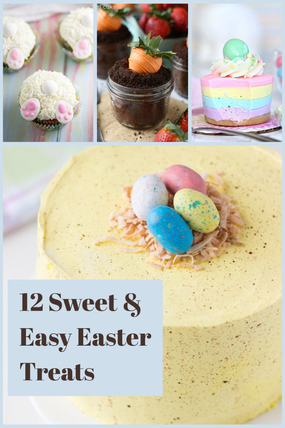 12 Sweet & Easy Easter Treats to Make