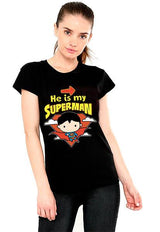 BLUSA HE IS MY SUPERMAN