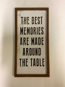 Best Memories are Made Sign