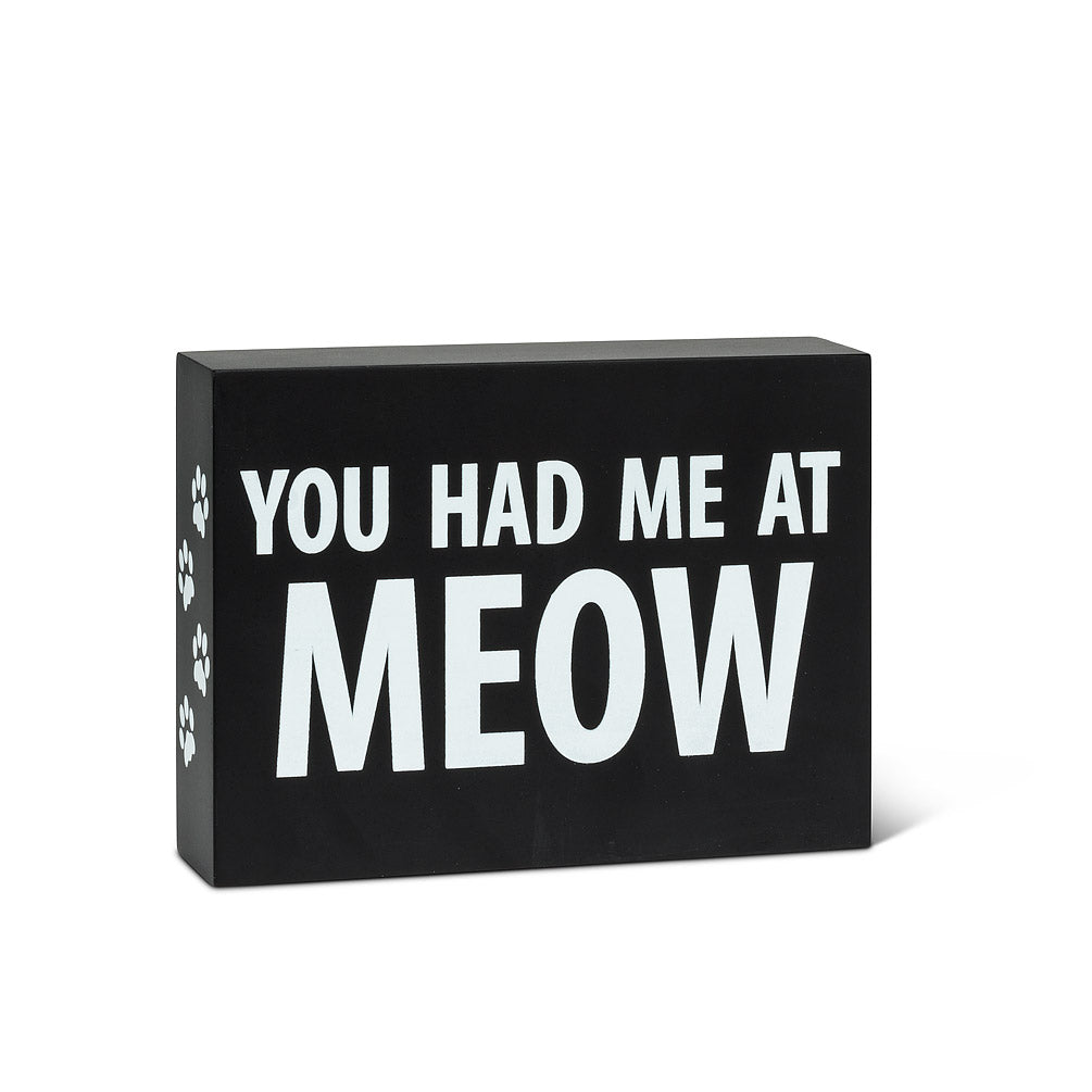 You Had me at Meow Block