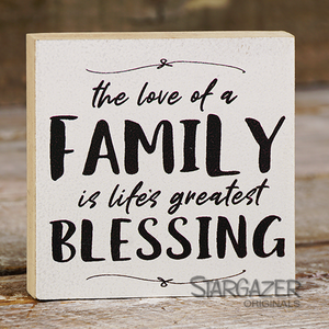 The Love of a Family, is Life's Greatest Blessing