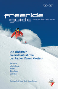 Freeride Guide Davos Klosters, 1. Ausgabe 2014