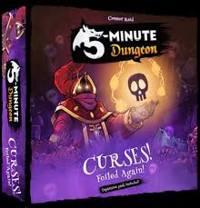 5 Minute Dungeon: Curses! Foiled Again!