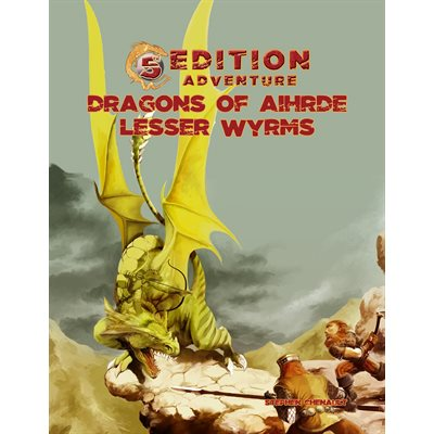 5th Edition Adventure: Dragons of Aihdre