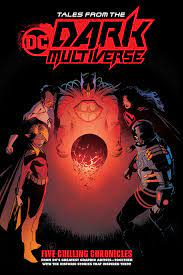 TALES FROM THE DC DARK MULTIVERSE Softcover