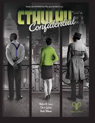 CTHULHU CONFIDENTIAL - CORE RULEBOOK