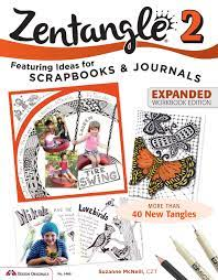 Zentangle (R) 2, Expanded Workbook Edition (Design Originals) Featuring Ideas for Scrapbooks & Journals, More than 40 New Tangles