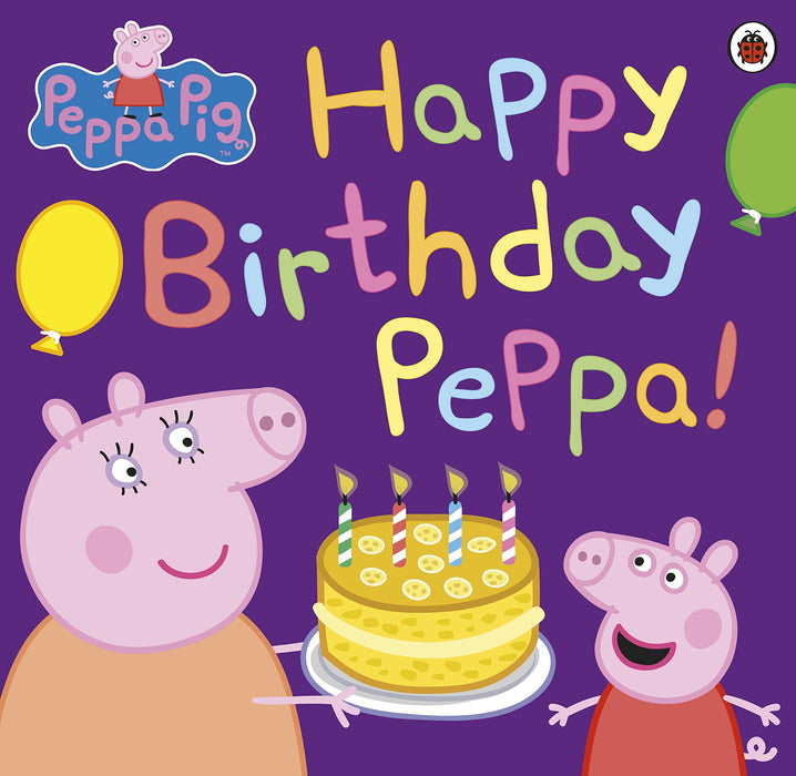 Peppa Pig Happy Birthday Peppa - Paperback