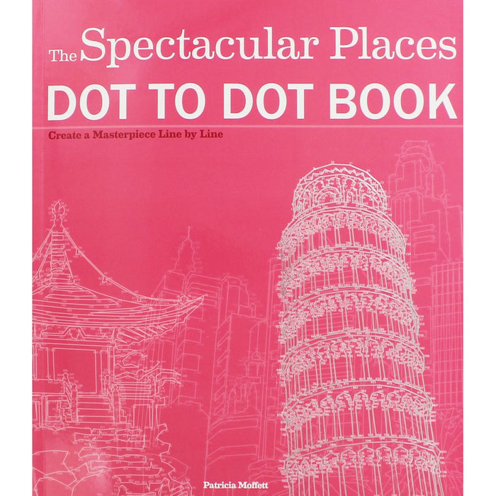 Extreme Dot-to-Dot Spectacular Places Colouring Book