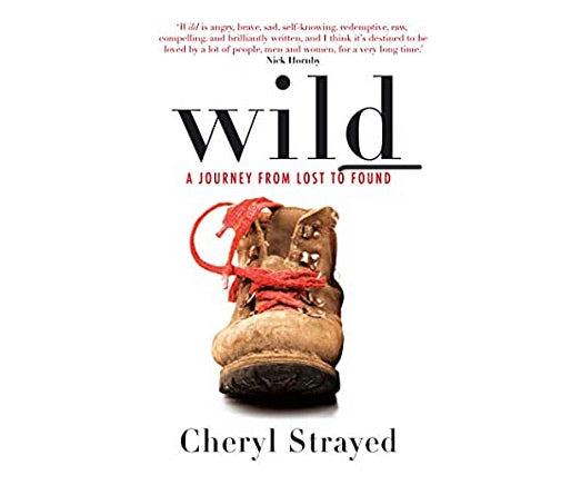Wild: A Journey from Lost to Found - SCOOBOO , Modern, Novel, wild-a-journey-from-lost-to-found, Biography Novel, Novels, [collection]