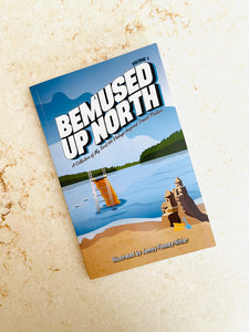 Bemused Up North Volume 1 Book