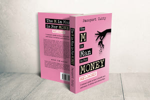 THE M in Man Is for Money:RELOADED- (SIGNED)