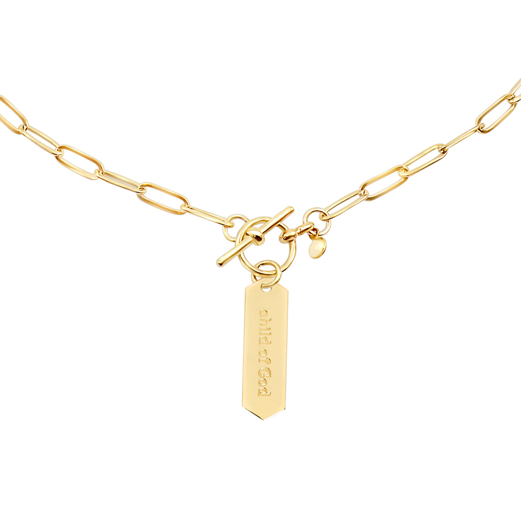 14k gold chain, faith inspired necklace with Child of God hand stamped on hanging tag with toggle closure