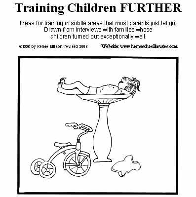 Training Children Further