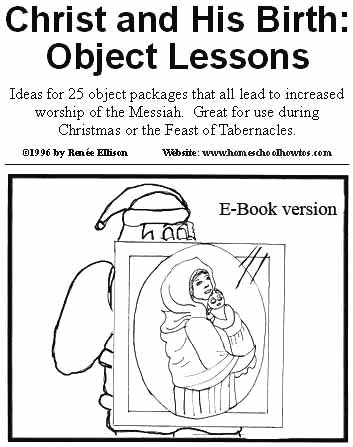 Christ and His Birth: Object lessons