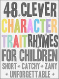 48 Clever Character Traits (Kindle e-file: choice of rhymes or object lessons--or buy both)