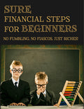Sure Financial Steps for Beginners