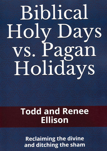 Biblical Holy Days vs. Pagan Holidays