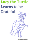 Lucy the Turtle Learns to be Grateful
