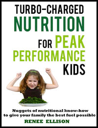 Turbo-Charged Nutrition for Peak Performance Kids