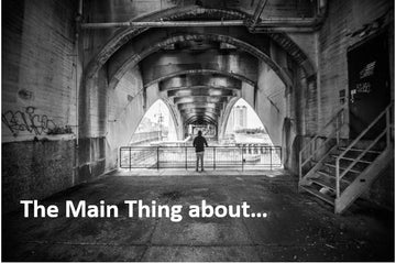 The Main Thing about…