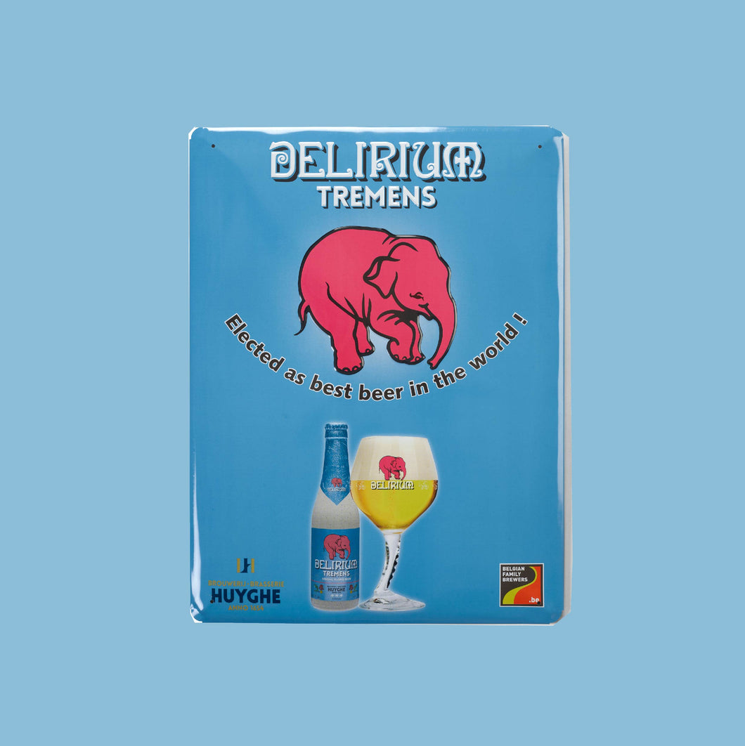 Delirium Tremens: Tin Sign