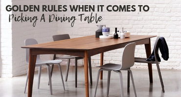Golden Rules when it comes to Picking a Dining Table