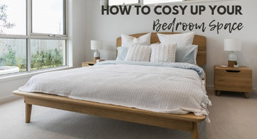 How to Cosy up your Bedroom Space