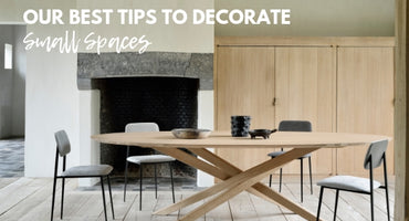 Our Best Tips to Decorate Small Spaces