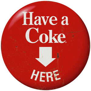 Coca-Cola Have Coke Here Disc Decal Distressed