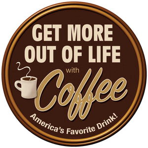 Coffee Get More Out of Life Decal