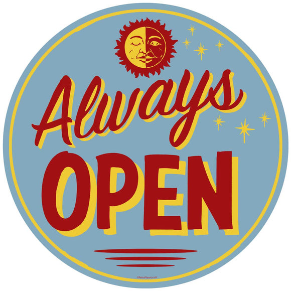 Always Open Decal