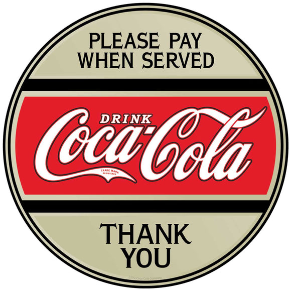 Please Pay When Served Coca-Cola Button Decal