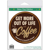 Coffee Get More Out of Life Sticker